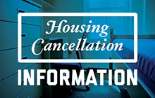 Housing Cancellation Information